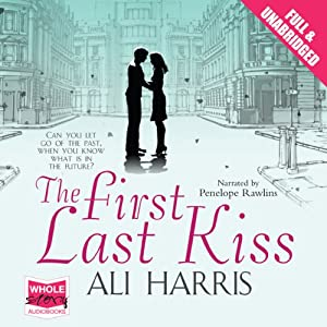 The First Last Kiss Audiobook