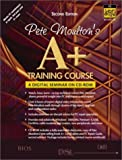 img - for Pete Moulton's A+ Training Course: Workbook, 2nd Edition by Moulton Pete (2002-02-22) CD-ROM book / textbook / text book