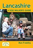 Ron Freethy Lancashire - A Dog Walker's Guide