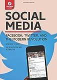 Social Media: Facebook, Twitter, and the Modern Revolution (Lightning Guides)