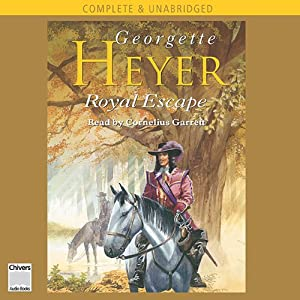 Royal Escape | [Georgette Heyer]