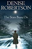 Denise Robertson The Stars Burn On