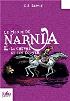 Le Monde de Narnia, III:Le Cheval et son écuyer