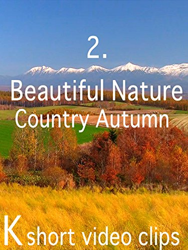Clip: 2.Beautiful Nature-Country Autumn
