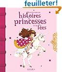 Les plus belles histoires de princess...