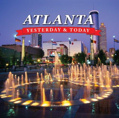 Atlanta: Yesterday & Today, Rebecca Burns