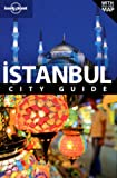 Istanbul City Guide (Lonely Planet Istanbul) - Virginia Maxwell