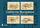 img - for California Bungalows: The 1911 Ye Planry Catalog book / textbook / text book