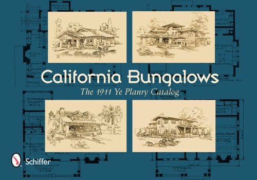 California Bungalows: The 1911 Ye Planry Catalog (Building 1911 compare prices)