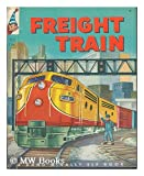 img - for Freight train; (A Rand McNally elf book) book / textbook / text book