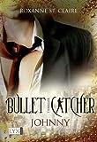 Bullet Catcher: Johnny