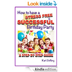 How To Have a Stress Free and Successful Birthday Party