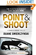 Point and Shoot (The Charlie Hardie trilogy)