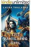 The Vanishing Girl (The Vanishing Girl Series Book 1)