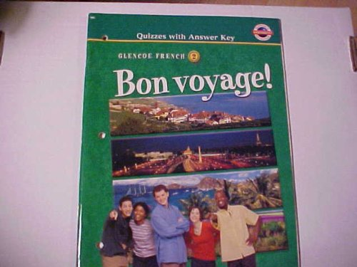 Bon Voyage! Level 2: Quizzes with Answer Key