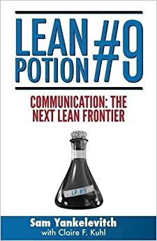 Lean Potion #9: Communication The Next Lean Frontier