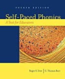img - for Self-Paced Phonics: A Text for Educators (4th Edition) by Dow Roger S. Baer G. Thomas (2006-06-11) Paperback book / textbook / text book