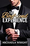 The Boyfriend Experience: A Steamy Short Story (Ms. Wright's Short Reads)