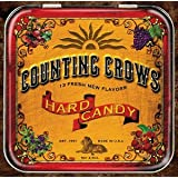 Hard Candy ~ Counting Crows