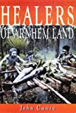 img - for Healers of Arnhem Land book / textbook / text book
