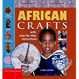 African Crafts: Fun Things to Make and Do from West Africa (British Museum Activity Books)by Lynne Garner
