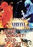 echange, troc Nirvana : Live ! tonight ! sold out !! [Import Zone 1]