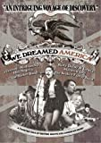 echange, troc We Dreamed America [Import anglais]