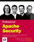 Professional Apache Security (Program...