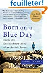 Born on a Blue Day: Inside the Extrao...