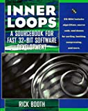 Inner Loops: A  Sourcebook for Fast 32-bit Software Development