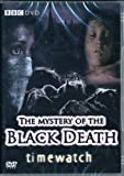 Timewatch: Mystery Of The Black Death [DVD]
