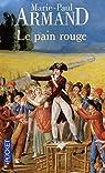 Le Pain rouge par Armand