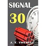 Signal 30 ~ James Twerell