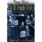 The Way We Lived Then: Recollections from Four Centuries of British Lifeby Edward Armitage