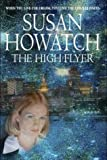 The High Flyer (0316851779) by Susan Howatch