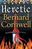 Bernard Cornwell Heretic (The Grail Quest)