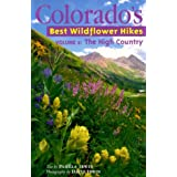 Colorado's Best Wildflower Hikes: The High Country