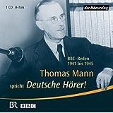 Deutsche Hörer!: BBC-Reden 1941 bis 1945