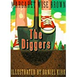The Diggers ~ Margaret Wise Brown