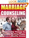 Marriage Counseling - Relationship Therapy For Couples Seeking Happy, Healthy Unions