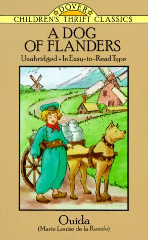 Image for A Dog of Flanders: Unabridged; In Easy-to-Read Type (Dover Children's Thrift Classics)
