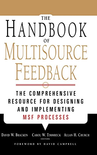 Handbook Multisource Feedback: The Comprehensive Resource for Designing and Implementing MSF Processes (Business)