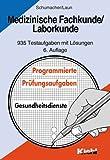 img - for Medizinische Fachkunde / Laborkunde. 935 Testaufgaben mit L sungen. (Lernmaterialien) book / textbook / text book