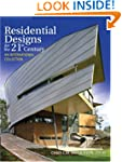 Residential Designs for the 21st Cent...