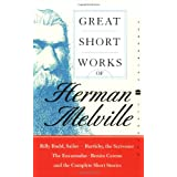 Great Short Works of Herman Melville (Perennial Classics) ~ Herman Melville
