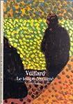 Vuillard: Le temps d�tourn�