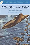 Freddy the Pilot (0142300446) by Brooks, Walter R.