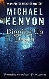 Digging Up Death