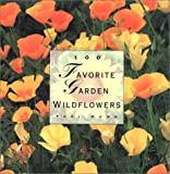 img - for 100 Favorite Garden Wildflowers book / textbook / text book