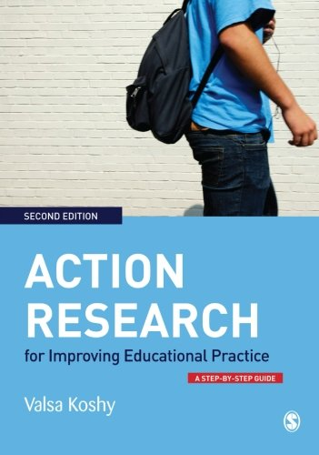 Action Research for Improving Educational Practice: A...